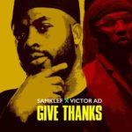 Samklef - Give Thanks ft. Victor AD