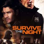 DOWNLOAD: Survive The Night - 2020 Hollywood Movie