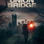 DOWNLOAD: Union Bridge - 2019 Hollywood Movie