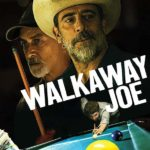 DOWNLOAD: Walkaway Joe - 2020 Hollywood Movie