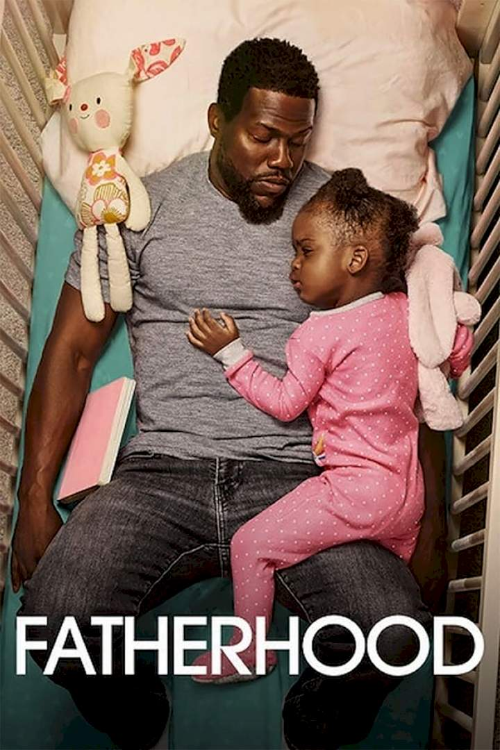 Fatherhood - 2021 Hollywood Movie • NaijaPrey
